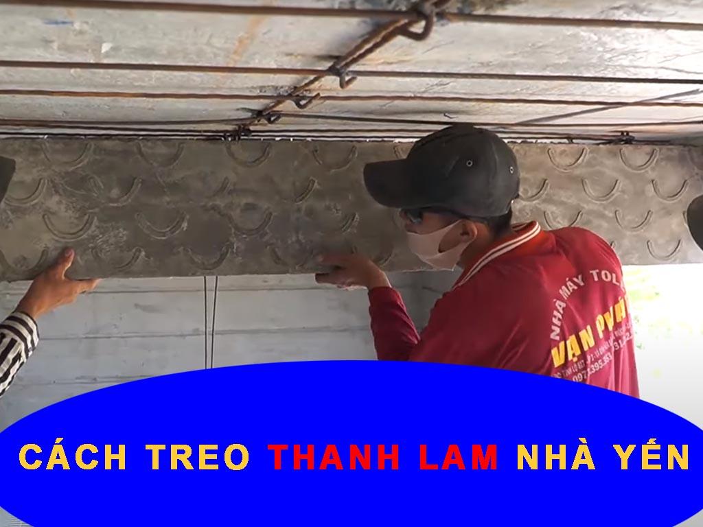 CÁCH TREO THANH LAM NHÀ YẾN